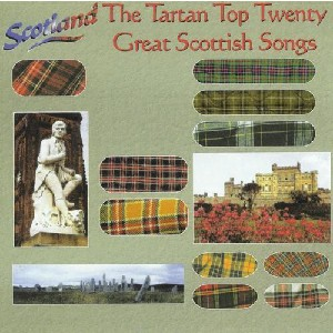 Various Artists - Tartan Top Twenty - Great Scottish Songs