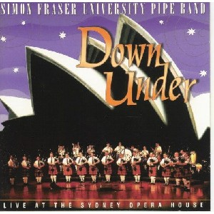 Simon Fraser University Pipe Band - Down Under-Live
