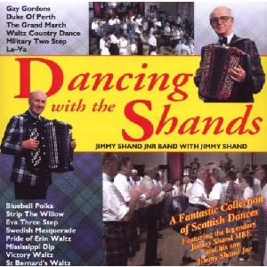 Jimmy Shand & Jimmy Shand Jnr - Dancing With the Shands
