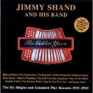 Jimmy Shand - The Golden Years
