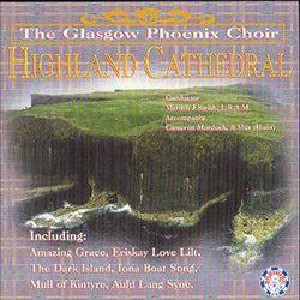 Glasgow Phoenix Choir - Highland Cathedral