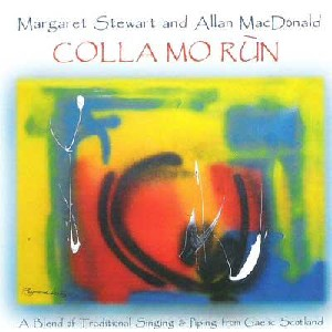 Margaret Stewart & Allan MacDonald - Colla Mo Run