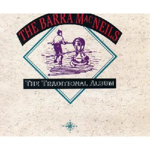 Barra MacNeils - Traditional Album