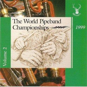 Various Pipe Bands - World Pipe Band Championships 1999 - Vol 2