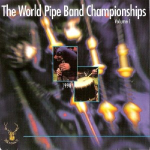 Various Pipe Bands - World Pipe Band Championships 1998 - Vol 1