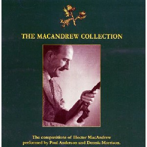 Paul Anderson & Dennis Morrison - The Macandrew Collection