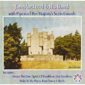 Jim MacLeod and his band - With The Pipers Of Her Majesty's Scots Guards
