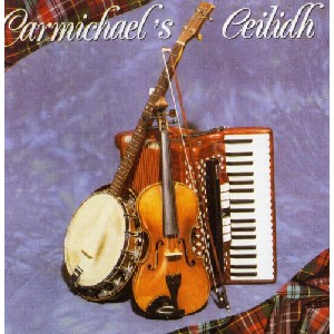 John Carmichael & His Scottish Dance Band - Carmichael's Ceilidh