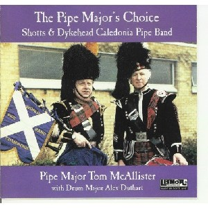 Shotts & Dykehead Caledonia Pipe Band - Pipe Majors Choice