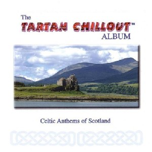 Various Artists - Tartan Chillout Album
