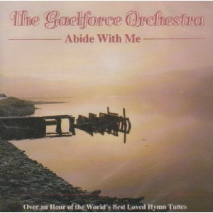 Gaelforce Orchestra - Abide With Me