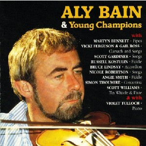 Aly Bain - Aly Bain & Young Champions