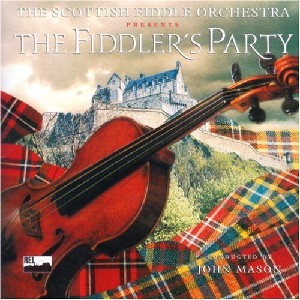 Scottish Fiddle Orchestra - The Fiddler's Party
