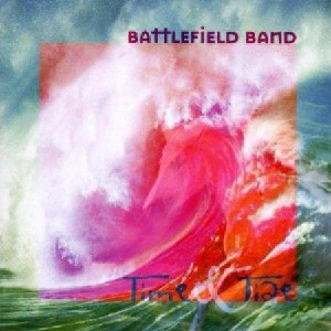 Battlefield Band - Time and Tide