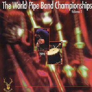 Various Pipe Bands - World Pipe Band Championships 1998 - Vol 2