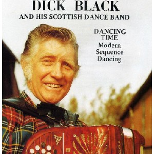 Dick Black and His Scottish Dance Band - Dancing Time Modern Sequence