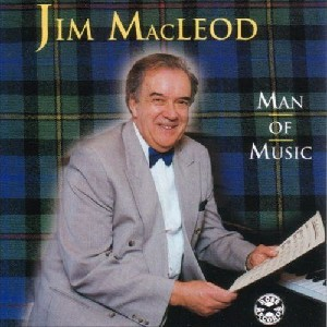 Jim MacLeod and his band - Man of Music