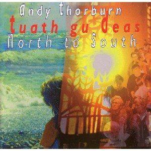 Andy Thorburn - North to South