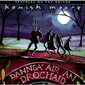 Hamish Moore - Stepping on the Bridge