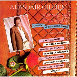 Alasdair Gillies - Among My Souvenirs