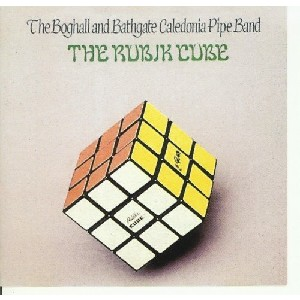 Boghall & Bathgate Caledonia Pipe Band - The Rubic Cube