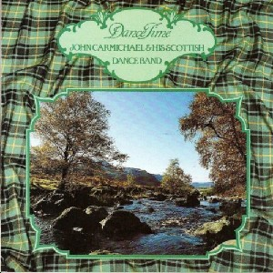 John Carmichael & His Scottish Dance Band - DanceTime
