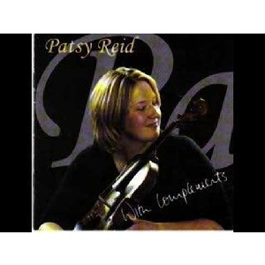 Patsy Reid - With Compliments