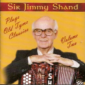 Jimmy Shand - Plays Old Time Classics Volume 2