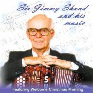 Jimmy Shand - Sir Jimmy Shand and His Music