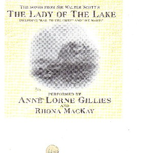 Anne Lorne Gillies with Rhona MacKay - The Lady of the Lake