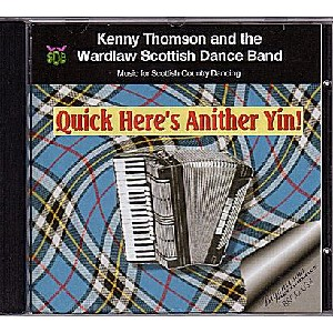 Kenny Thomson & The Warlaw Scottish Dance Band - Quick Here's Anither Yin!