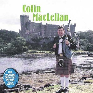 Colin MacLellan - The World's Greatest Pipers Volume 11