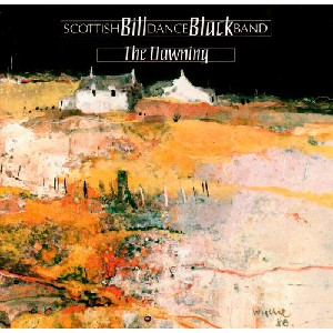 Bill Black & His Scottish Dance Band - The Dawning