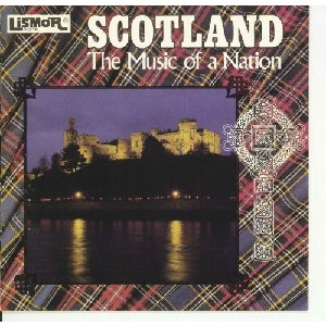 Various Artists - Scotland - The Music of a Nation