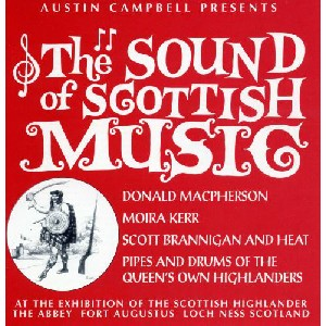 Various Artists - The Sound Of Scottish Music by Austin Campbell
