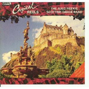 Auld Reekie Dance Band - Capital Reels
