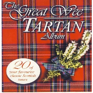 Various Artists - Great Wee Tartan Album