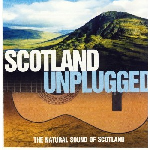 Various Artists - Scotland Unplugged