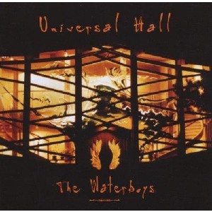 Waterboys - Universal Hall