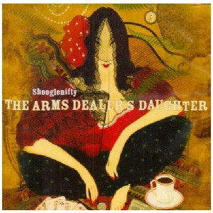 Shooglenifty - The Arms Dealer's Daughter