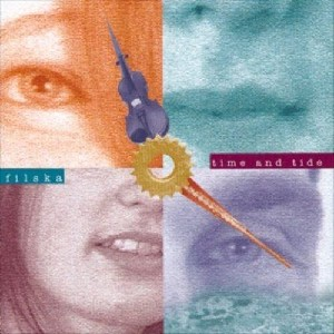 Filska - Time and Tide
