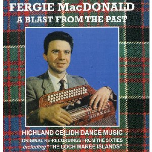 Fergie MacDonald - A Blast From The Past