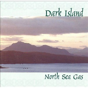 North Sea Gas - Dark Island