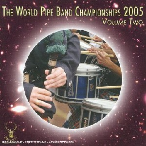Various Pipe Bands - World Pipe Band Championships 2005 - Vol 2