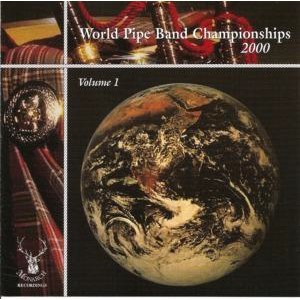Various Pipe Bands - World Pipe Band Championships 2000 - Vol 1