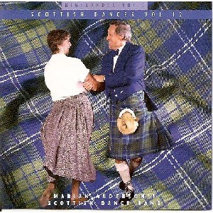 Marian Anderson & Her Scottish Dance Band - Scottish Dances Vol 12