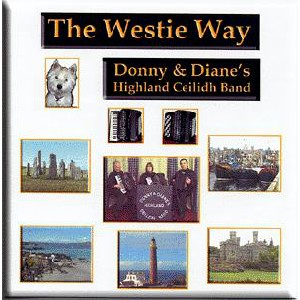Donny & Diane's Highland Ceilidh Band - The Westie Way