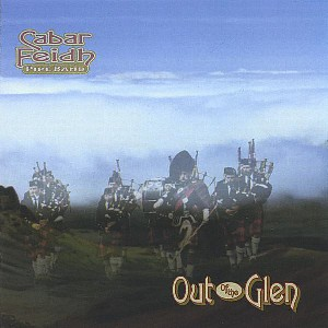 Cabar Feidh Pipe Band - Out of the Glen