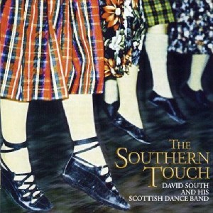David South and his Scottish Dance Band - The Southern Touch