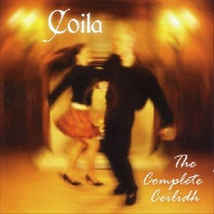 Coila - The Complete Ceilidh